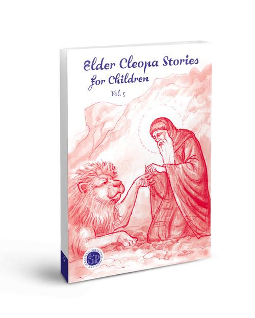 Elder Cleopa Stories for Children Vol 5