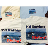 T-SHIRT, I'd Rather Be Diving
