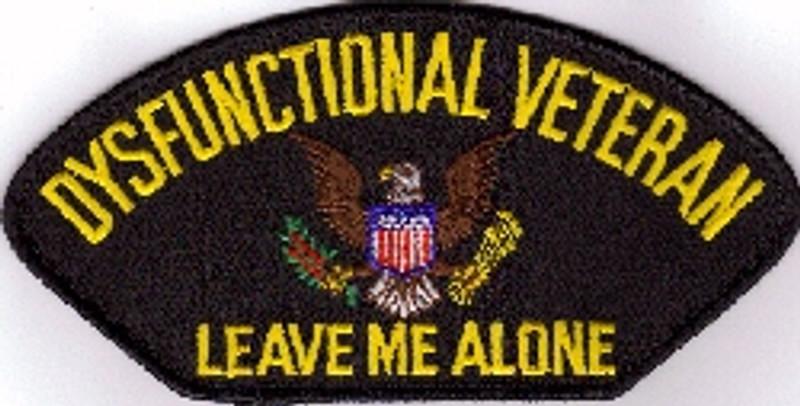 Leave Me Alone Pin Dysfunctional Veteran