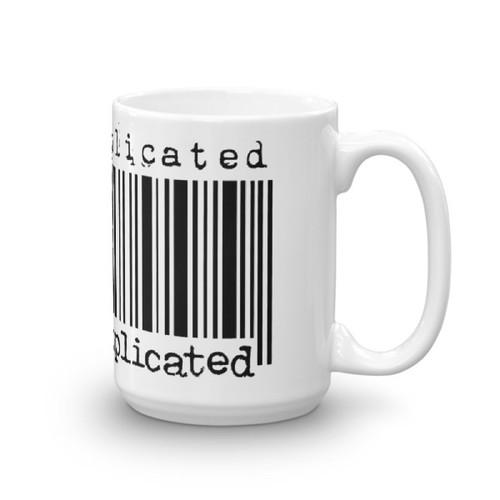 Often Replicated Never Duplicated Mug