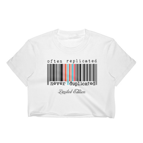 Often Replicated Never Duplicated Limited Edition Women's Crop Tee