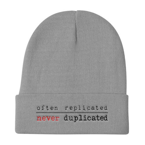 Often Replicated Never Duplicated Knit Beanie