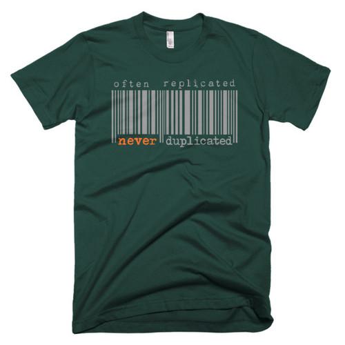 Often Replicated Never Duplicated I Men's Short-Sleeve T-Shirt
