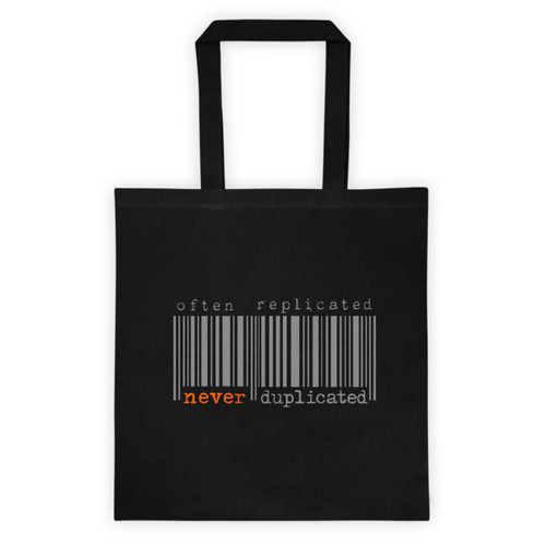 Often Replicated Never Duplicated I Tote Bag
