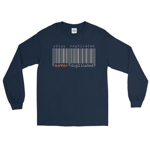 Often Replicated Never Duplicated Men's Long Sleeve T-Shirt