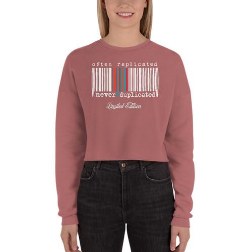 Often Replicated Never Duplicated Limited Edition II Crop Sweatshirt