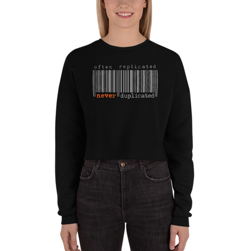 Often Replicated Never Duplicated II Crop Sweatshirt