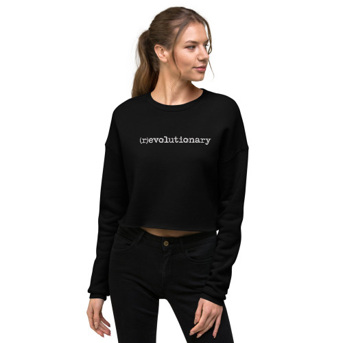 (r)evolutionary Crop Sweatshirt