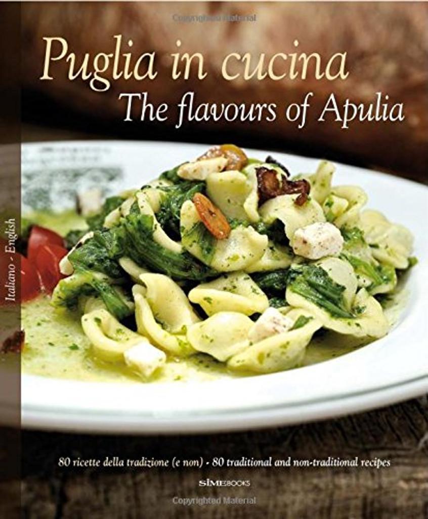 Puglia in Cucina: The Flavours of Apulia