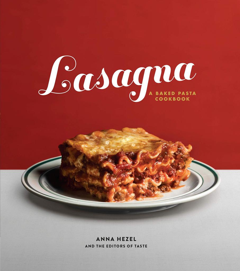 Lasagna: A Baked Pasta Cookbook