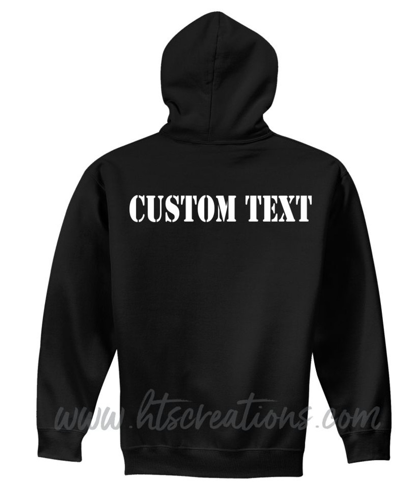 Hoodie Cotton Sweatshirt Custom Text MILITARY STENCIL FONT Many Colors Available UNISEX SZ S-5XL  BLACK     BACKSIDE PRINT