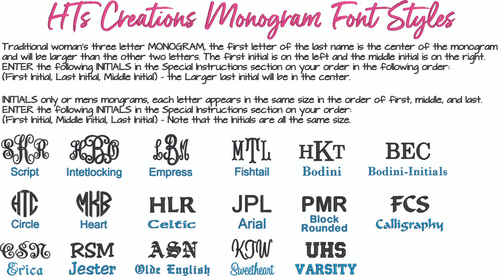 HT's Creations Monogram Font Styles-If font style sample is shown in the photo in all caps or all lower case letters, that is how the font style can only be embroidered.
