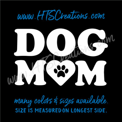 Dog MOM Love Paw Print Heart Vinyl Decal Sticker Animal Lover Rescue Canine
