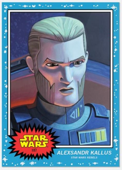 Topps Living Set - Star Wars - Card #187 - Alexsandr Kallus (pre-sale)