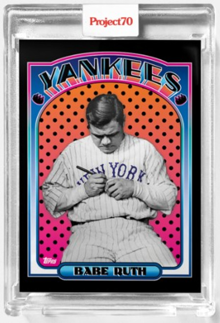 Topps Project 70 Babe Ruth #476 by Claw Money (PRE-SALE)