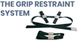 The Grip Restraint System