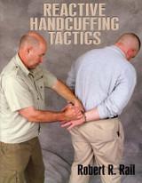 Reactive Handcuffing Tactics