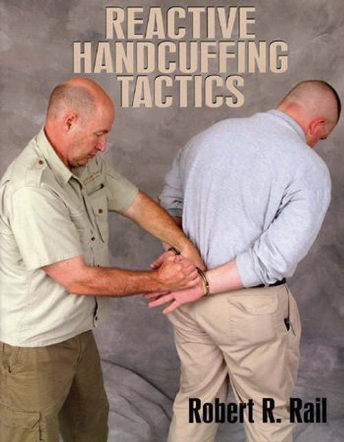 Reactive Handcuffing Tactics