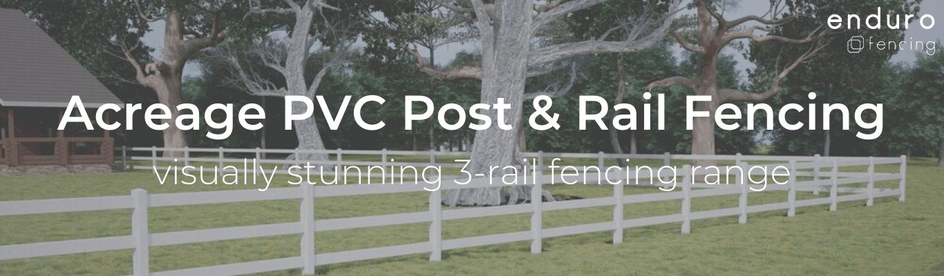 acreage-pvc-post-rail-fencing.png