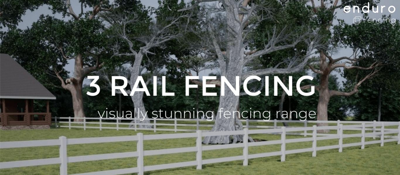 enduro-3-rail-pvc-fencing.png