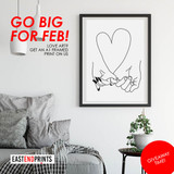 FREE A1 FRAMED PRINT FOR SOMEONE YOU LOVE!