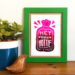 Hey there Hottie Pink Metallic Foil Print