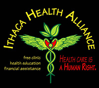 Ithaca Health Alliance, Free Clinic, health education, financial assistance. Healthcare is a Human Right