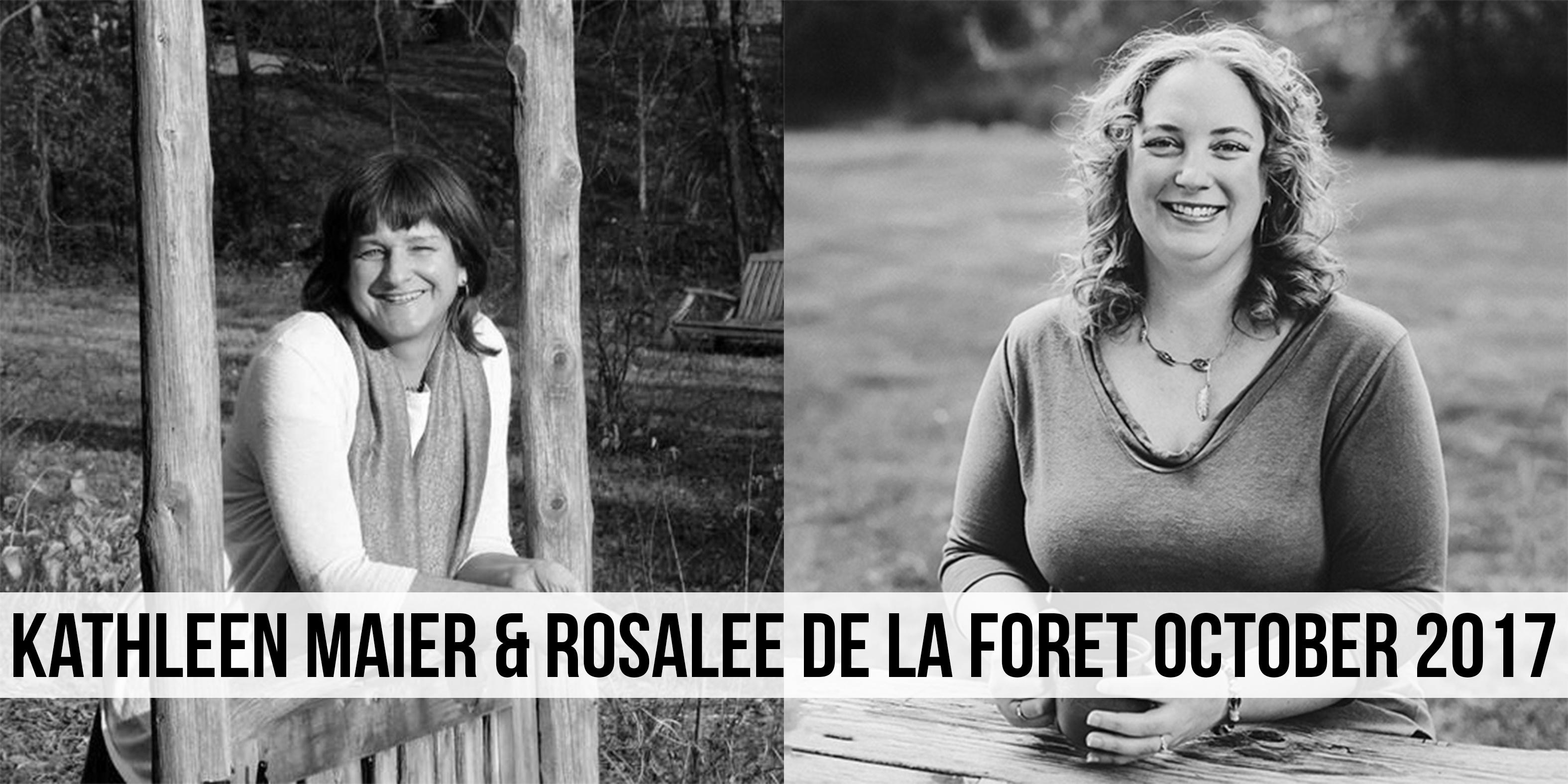 Kathleen Maier & Rosalee De La Foret October 2017