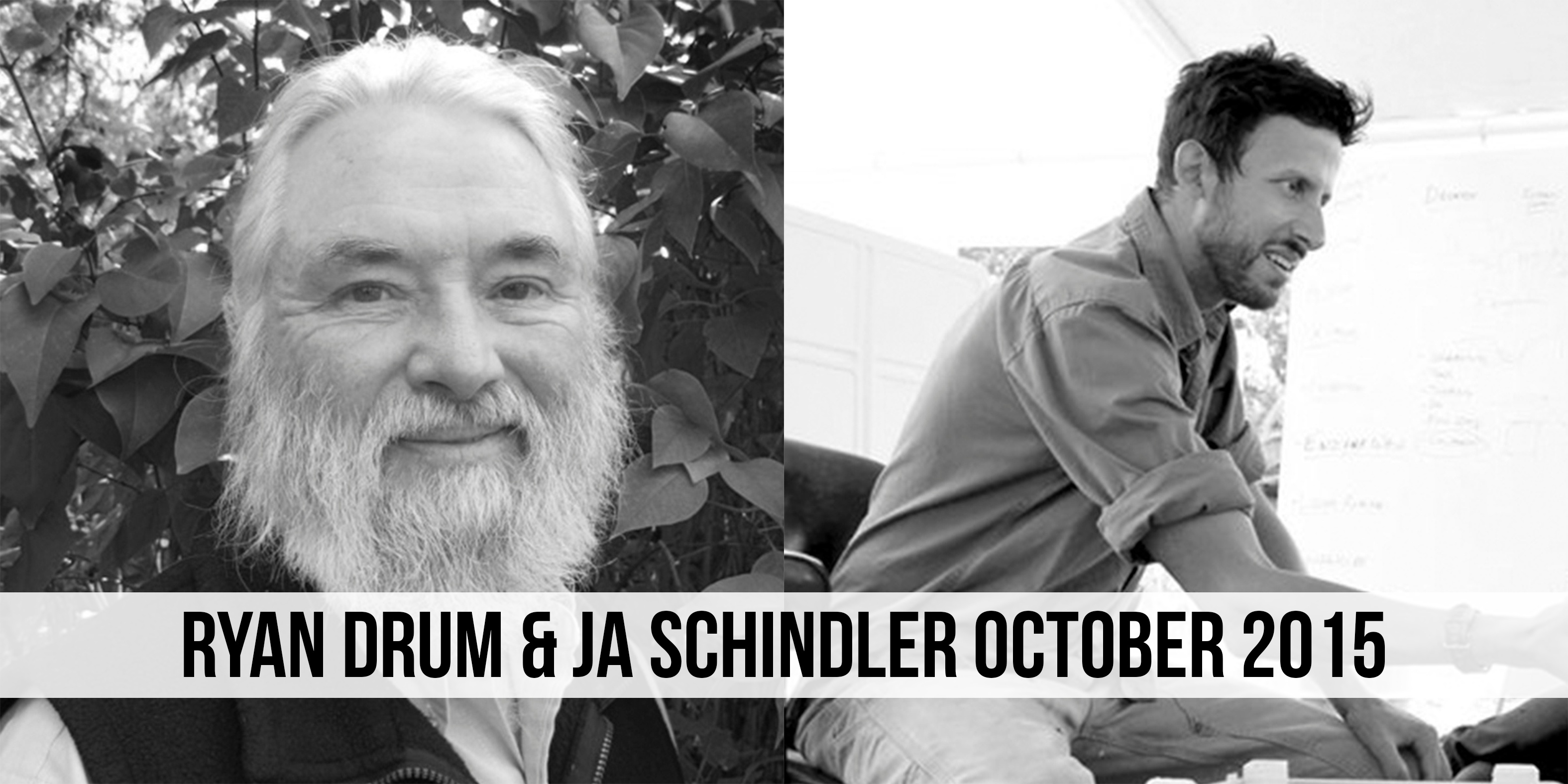 Ryan Drum & JA Schindler October 2015