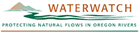Waterwatch, Protecting Natural Flows in Oregon Rivers