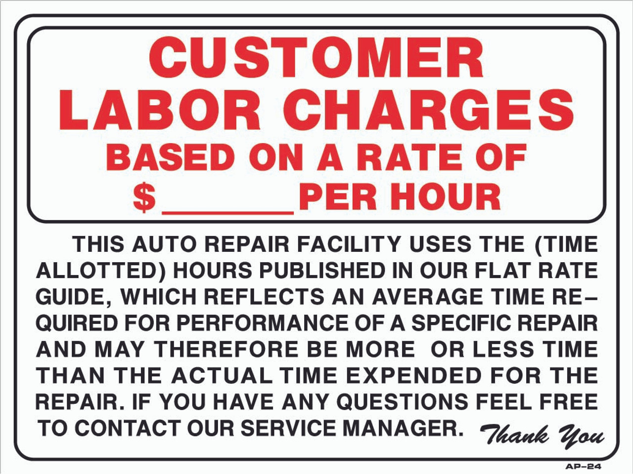 18x24 Sign - Customer labor charge   per hour (18in x 24in)