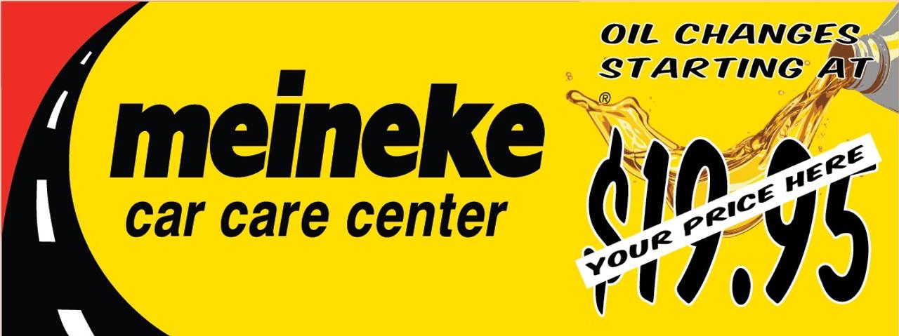 Meineke Oil Change >> Meineke Car Care Center Oil Change Starting At Vinyl Banner