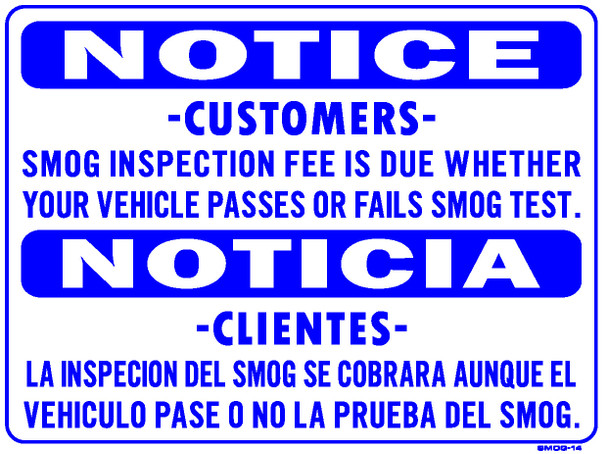 Sign - Smog Inspection Fee Due Spanish/English (18 x 24in)