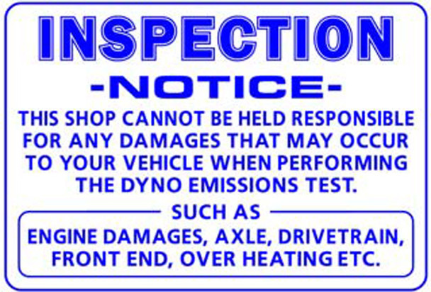 Sign - Inspection Notice (Cannot be held responsible…)