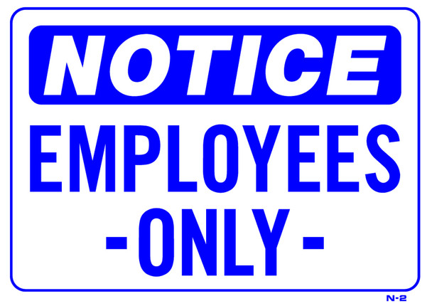 Sign - Notice Employees Only (10in x 14in)