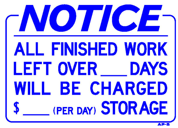 NOTICE - ALL FINISHED WORK LEFT OVER ___ DAYS | 10IN X 14IN Sign
