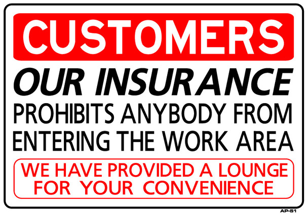 Customers: Our Insurance Prohibits 14 x 20