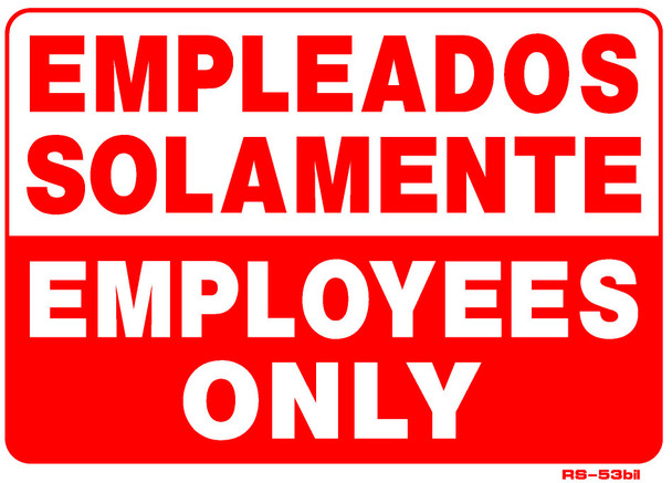 Employees Only English/Spanish 10 x 14