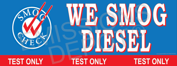 We Smog Diesel | Test Only | Smog Check on Left | Vinyl Banner