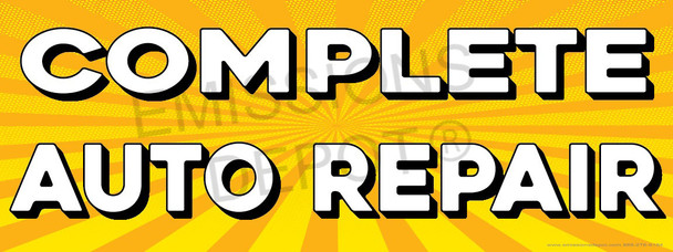 Complete Auto Repair | Yellow Orange Sun Burst | Vinyl Banner