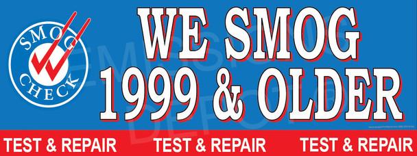 We Smog 1999 & Older | Smog Logo on Left | Test and Repair | Vinyl Banner
