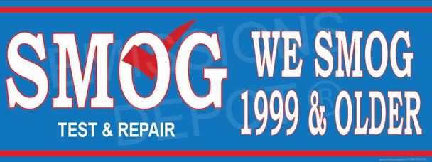 We Smog 1999 & Older | Smog Word Big | Test and Repair | Vinyl Banner
