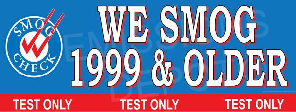 We Smog 1999 & Older | Smog Logo on Left | Test Only | Vinyl Banner