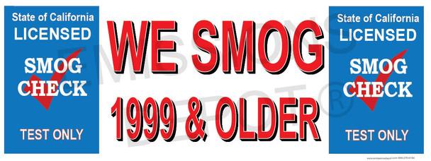 We Smog 1999 & Older | Old Version | Test Only | Vinyl Banner