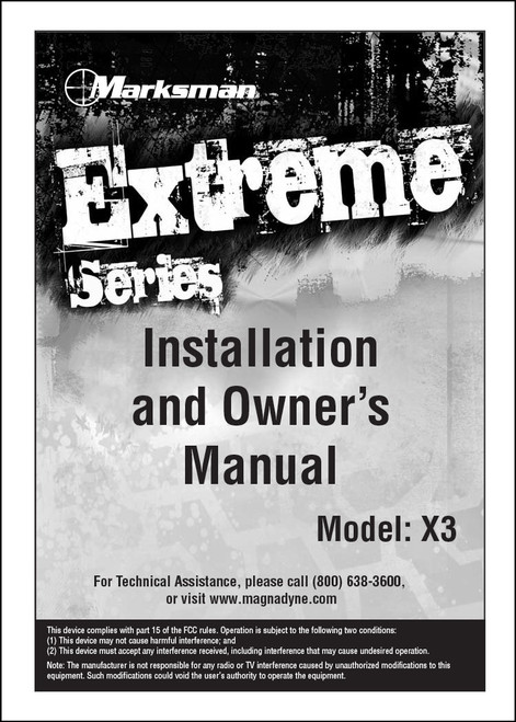 Marksman X3 | Installation / Owner's Manual