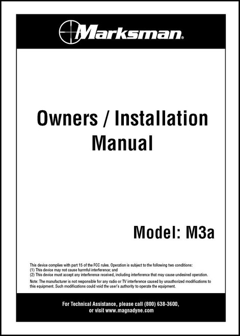 Marksman M3A | Owners / Installation Manual