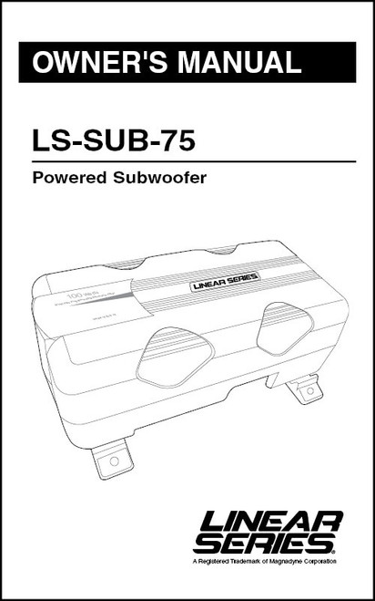 Linear Series LS-SUB-75   Owner's Manual