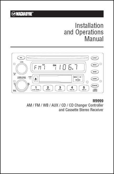 Magnadyne M9999   Installation and Operations Manual
