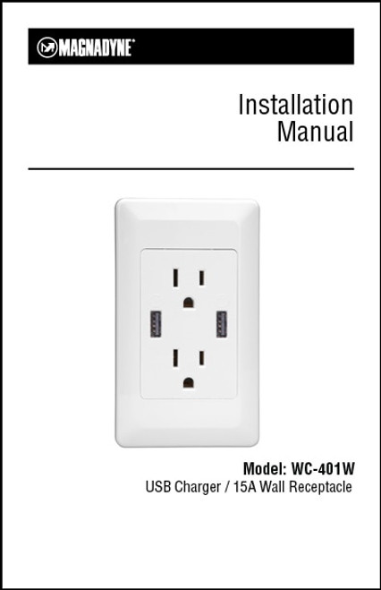 Magnadyne WC-401W | 15A Wall Receptacle with USB Charger / Installation Instructions