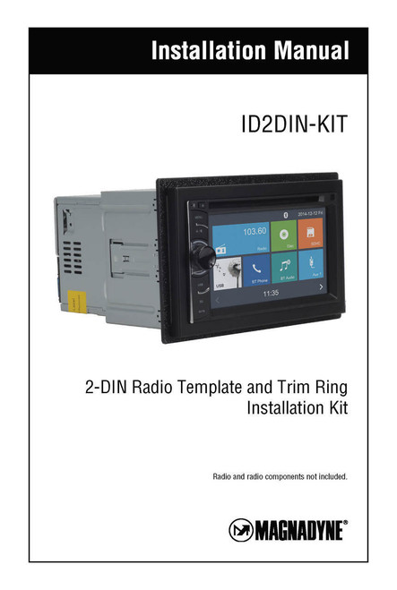 Magnadyne ID2DIN-KIT | 2-DIN Radio Template and Trim Ring /  Installation Manual